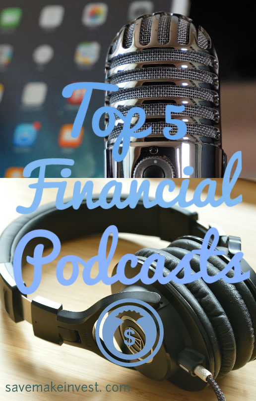 Top 5 Financial Podcasts